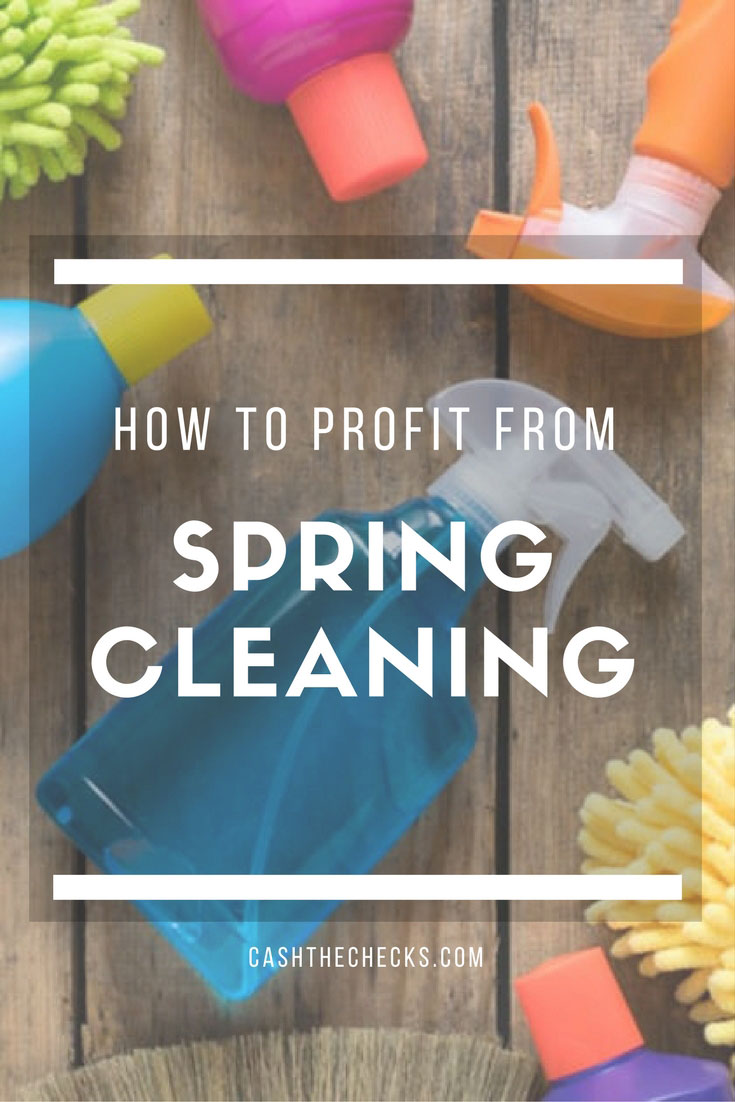 How To Profit From Your Spring Cleaning