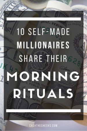Morning Rituals Of Self Made Billionaires