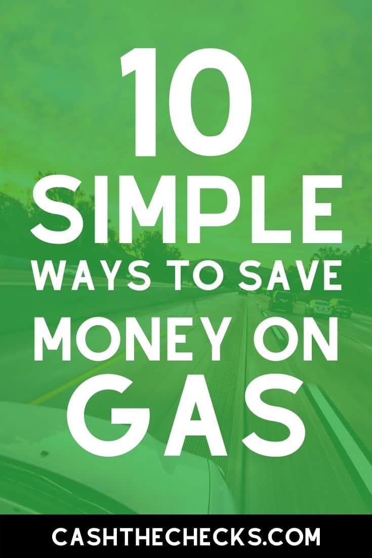 Driving gets expensive with the high gas costs. So how do you save money on fuel for your car? Here are 10 simple ways to save money on gas. #gas #savingmoney #cars #cashthechecks
