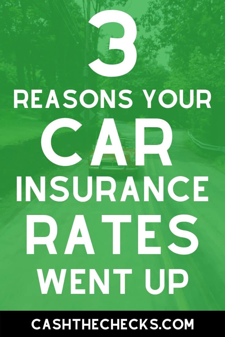 Has your car insurance gone up? Here are 3 reasons your car insurance rates have increased. #carinsurance #insurance #personalfinance #cashthechecks