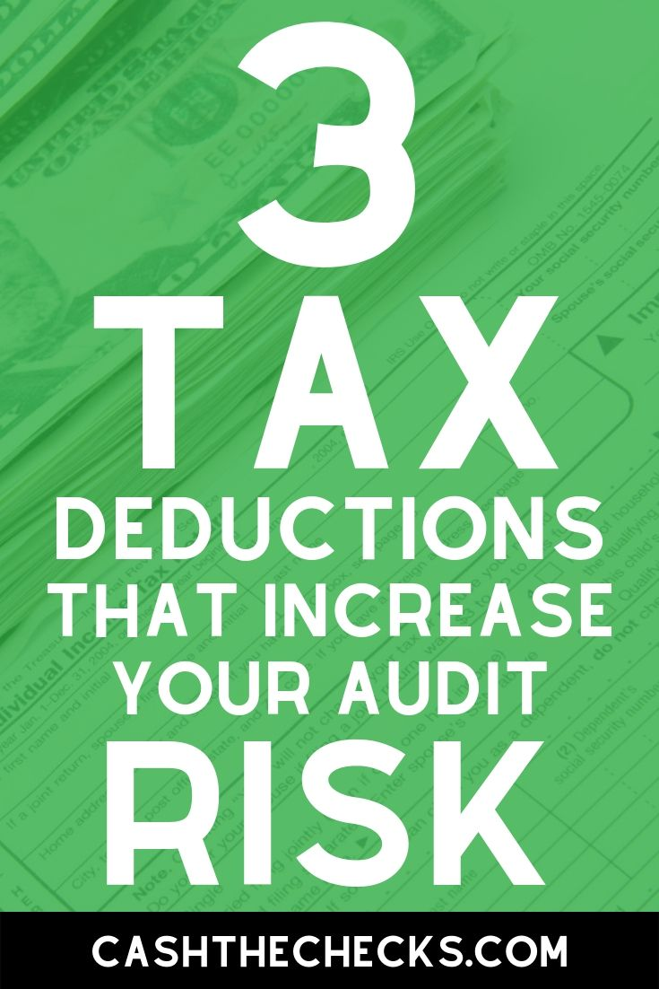 3 tax deductions that increase your audit risk. #tax #taxes #irs #cashthechecks