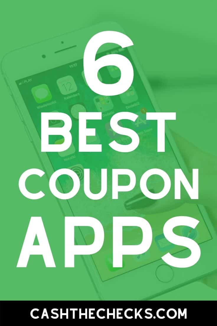 Ready to save money with your smartphone? Here are the 6 best coupon apps for your smartphone. Let\'s start saving some money. #savemoney #coupon #coupining #savingsapps #cashthechecks