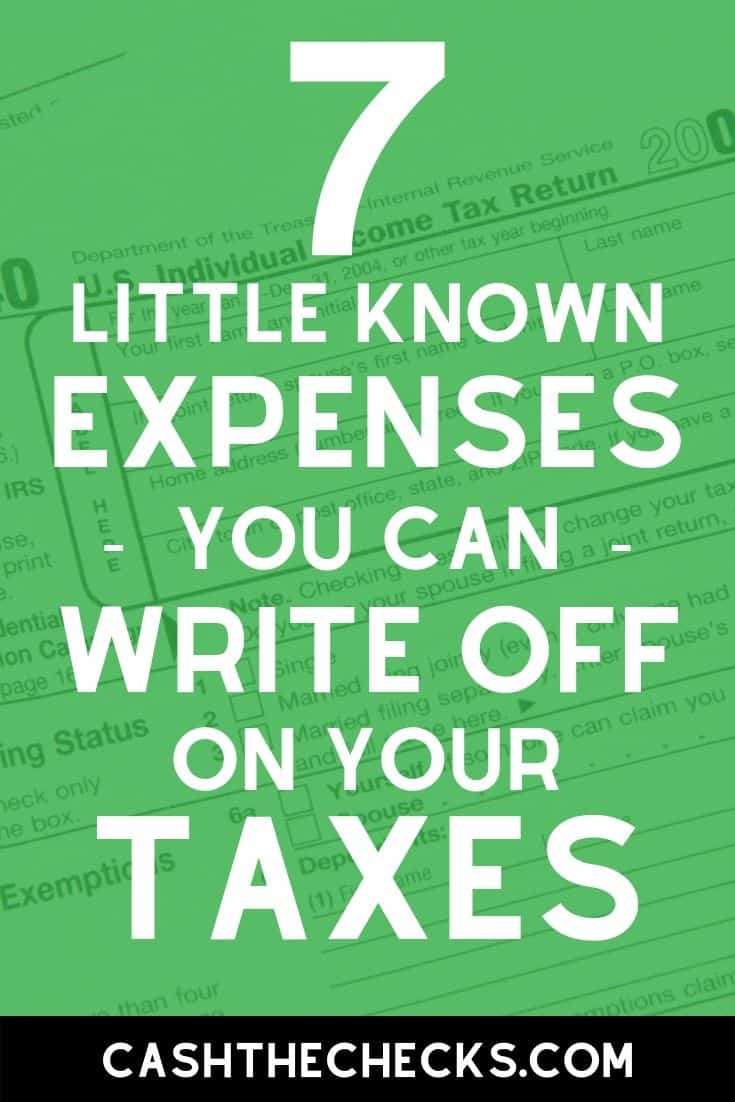 Tax writeoffs can save you A LOT of money. Here are 7 little known expenses you can write off on your taxes. #taxes #irs #cpa #cashthechecks
