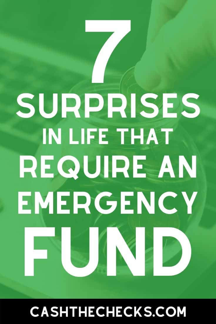 7 surprises in life that require an emergency fund. #personalfinance #cashthechecks