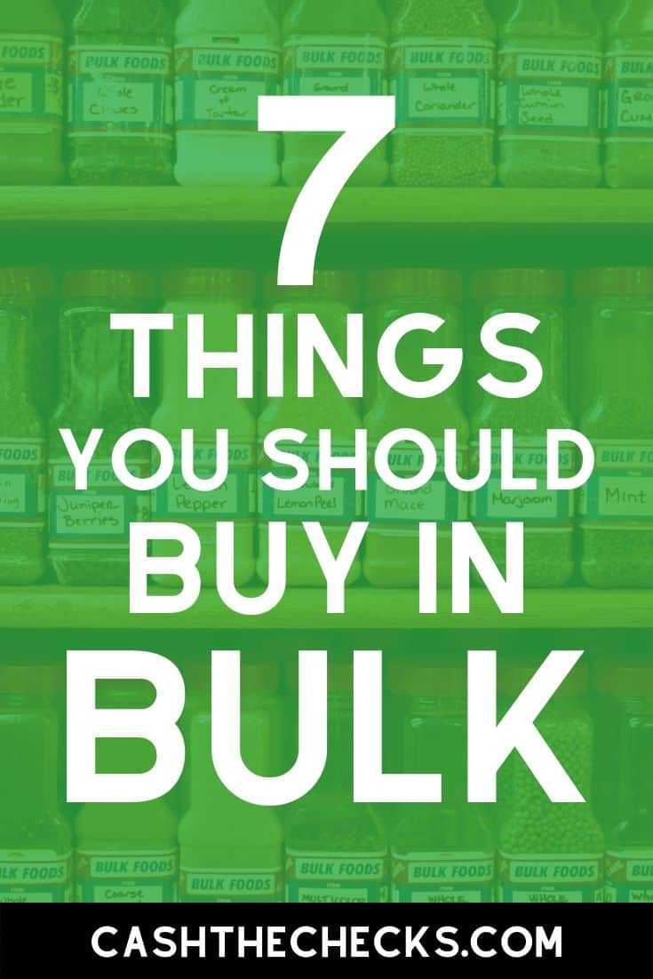 What should you buy in bulk? Buying in bulk can save you a lot of money if you go to Costco or Sams Club. Here\'s a list of the 7 things you should be buying in bulk. #groceries #cashthechecks