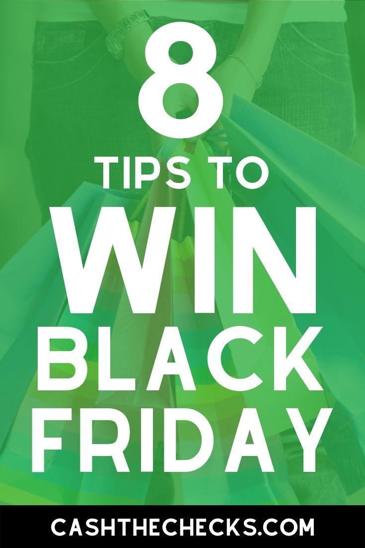 8 tips to win at black friday shopping. How to score deals on black friday. #christmas #shopping #blackfriday #deals #cashthechecks