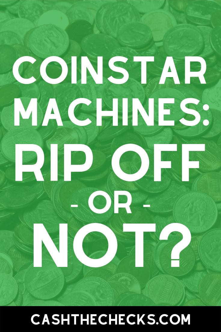 Coinstar machines: are they a rip-off or not? #coinstar #ripoff #cashthechecks
