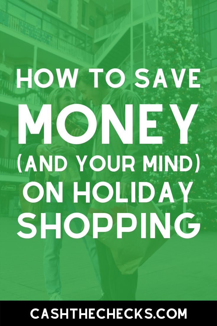 How to save money on holiday shopping. Get some holiday shopping tips here. #holidayshopping #blackfriday #christmasgifts #cashthechecks
