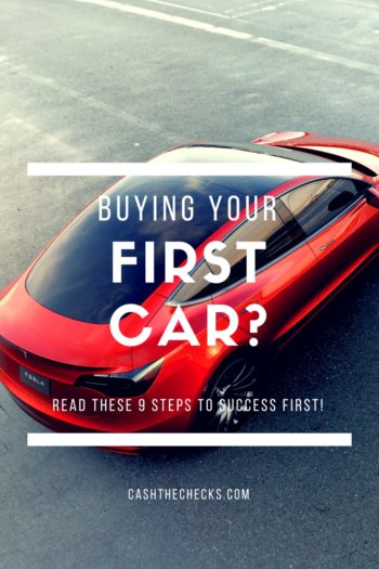 Buying Your First Car? Do These 9 Things First