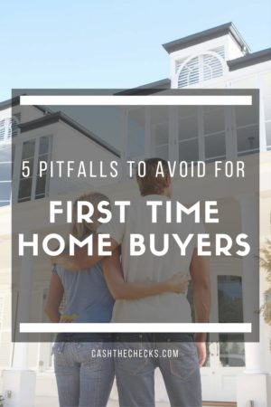 5 First Home Buyer Pitfalls To Avoid