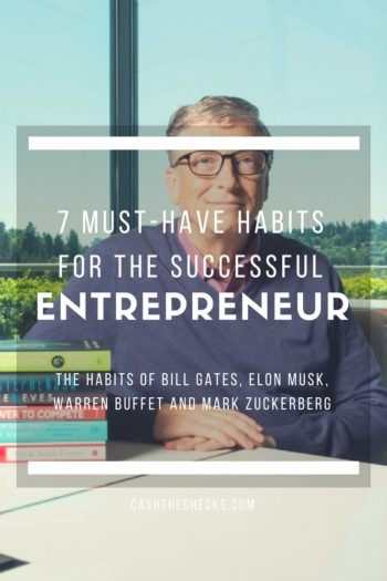 7 Must-Have Habits For The Successful Entrepreneur