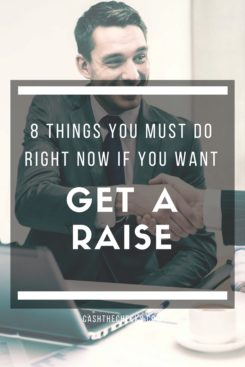 8 Things To Do To Get A Raise At Work