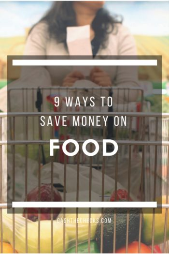 9 Ways To Save Money On Food