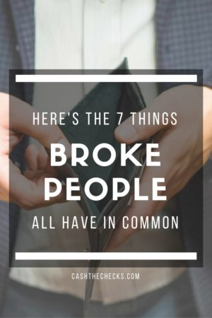 7 Things Broke People Have In Common